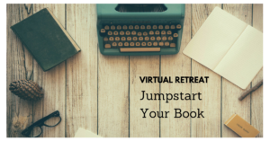 Jumpstart Your Book Virtual Retreat